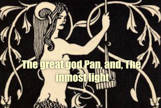 The great god Pan, and, The inmost light