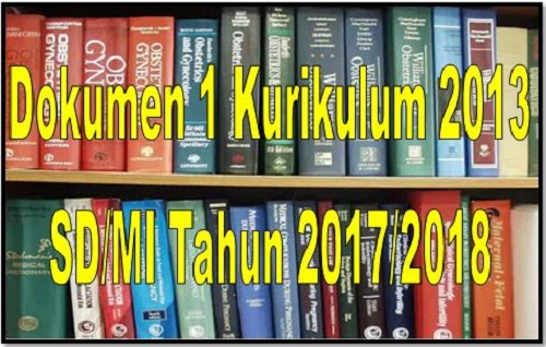 Dokumen 1 Kurikulum 2013 SD/MI Revisi Final Tahun 2017/2018