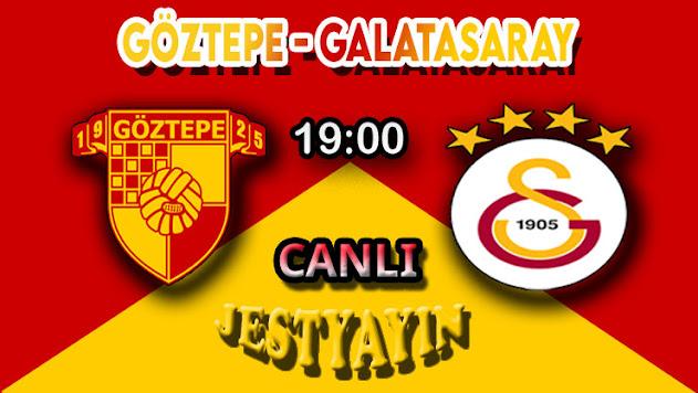 Göztepe - Galatasaray Canlı maç izle