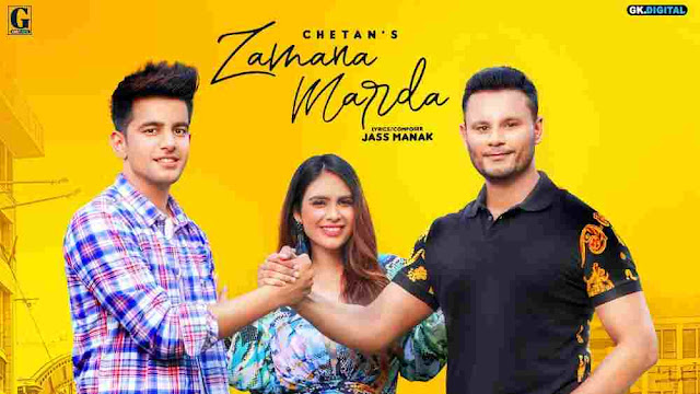 Zamana Marda Lyrics in English - Chetan | Jass Manak