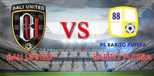 Prediksi Bali United Vs Barito Putera