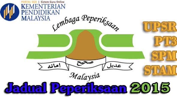 Jadual Waktu Peperiksaan UPSR, PT3, SPM, STAM 2015 Paling Lengkap