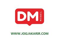 Loker Jogja September 2021 di DM Mebel Group