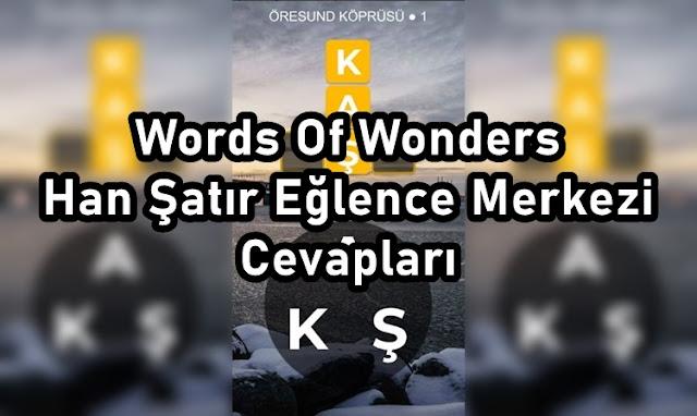 Words Of Wonders Han Şatır Eğlence Merkezi Cevaplari