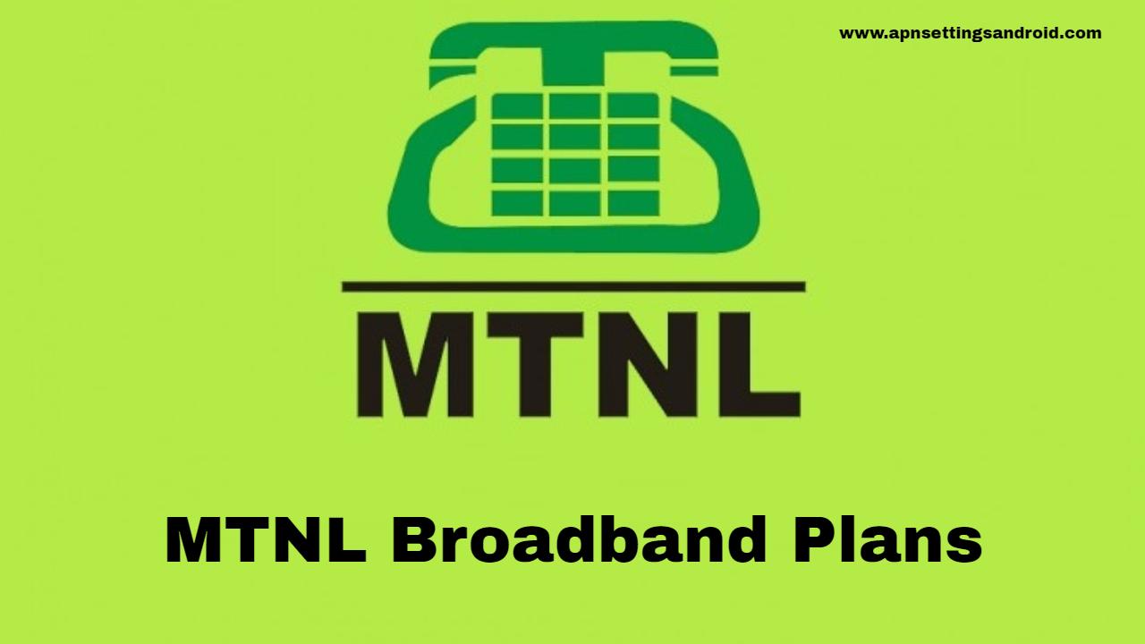 MTNL Broadband Plans