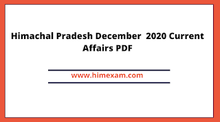 Himachal Pradesh December  2020 Current Affairs PDF