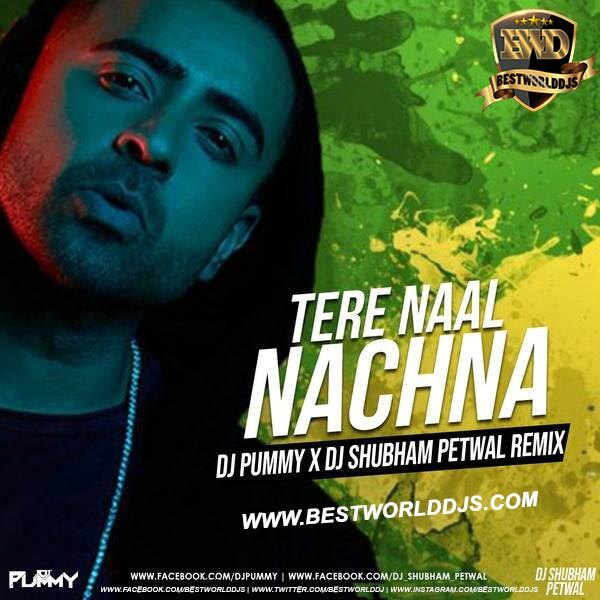 Tere Naal Nachna Dance With You DJ Pummy x DJ Shubham Petwal Remix