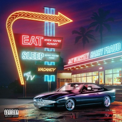 Jay Worthy, Harry Fraud - Eat When Youre Hungry Sleep When You're Tired (2020) - Album Download, Itunes Cover, Official Cover, Album CD Cover Art, Tracklist, 320KBPS, Zip album