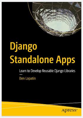 Django Standalone Apps: Learn to Develop Reusable Django Libraries