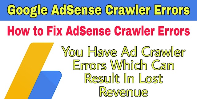 How to Fix Crawler Errors on AdSense in Hindi 2020 | You Have Ad Crawler Errors Which Can Result In Lost Revenue