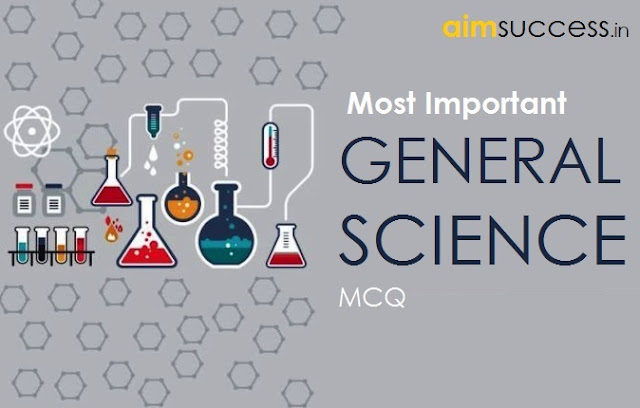 General Science for SSC CHSL/ Railway Exam 2018