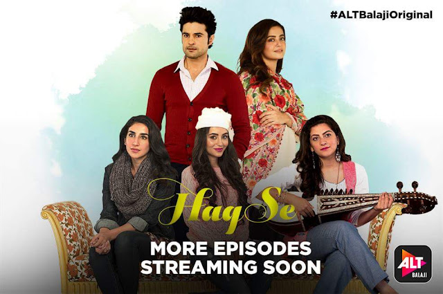 'Haq Se' New Web Series on Alt Balaji Platform Plot Wiki,Cast,Image,YouTube