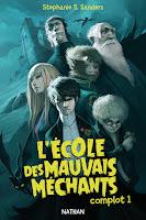 https://antredeslivres.blogspot.com/2019/08/lecole-des-mauvais-mechants-complot-1.html