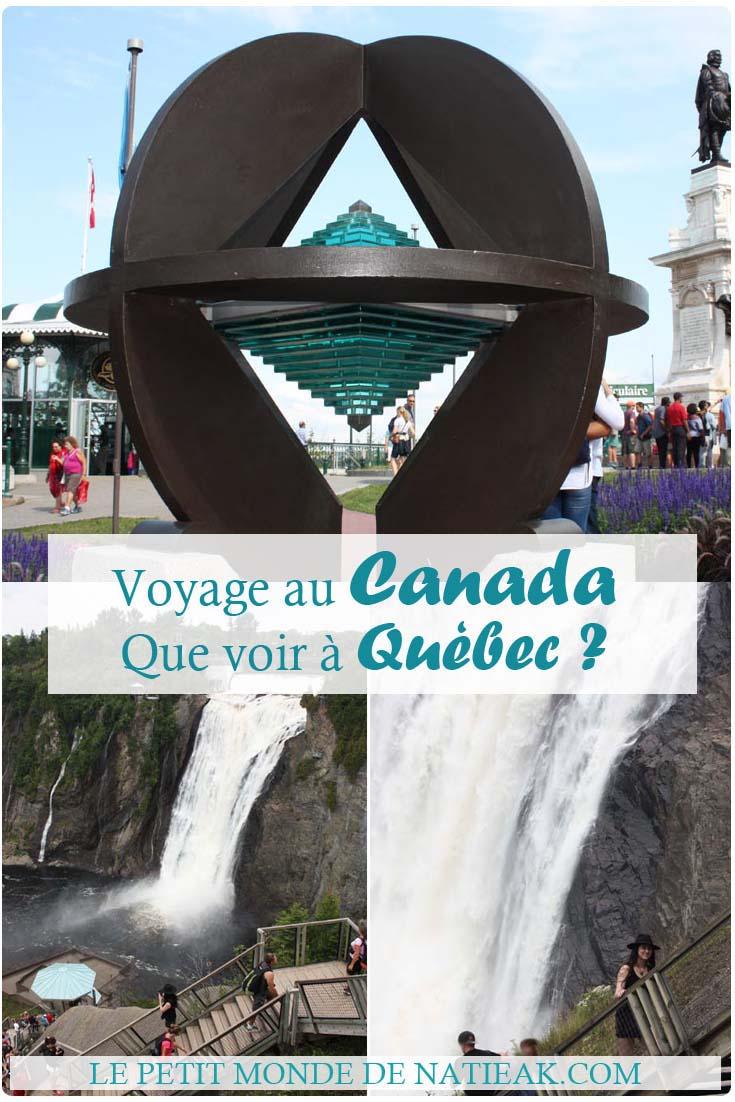 Canada étape 2 : Québec, que visiter en deux jours ?