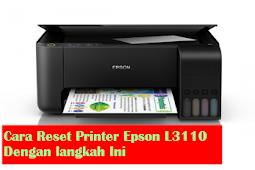 Cara Reset Printer Epson L3110