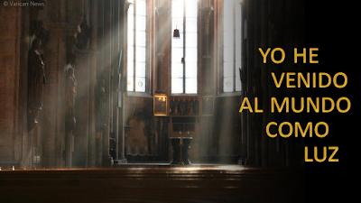 Evangelio según san Juan (12, 44-50): Yo he venido al mundo como luz