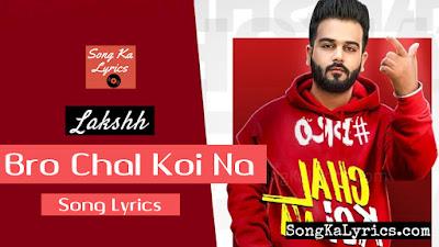 bro-chal-koi-na-lyrics