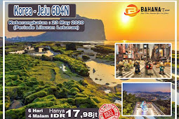 6D/4N JEJU - SEOUL! LEBARAN HOLIDAY  by Garuda Indonesia*5 Airlines of Skytrax