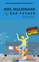 https://www.amazon.com/Mrs-Millionaire-Bad-Father-Book-ebook/dp/B074ZR3CJ3/ref=sr_1_4?ie=UTF8&qid=1504039241&sr=8-4&keywords=marissa+marchan