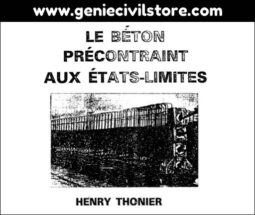 Le béton précontraint aux états-limites (Henry Thonier)