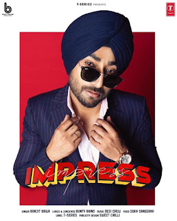 Impress Ranjit Bawa Song Lyrics Mp3 Audio & Video Download