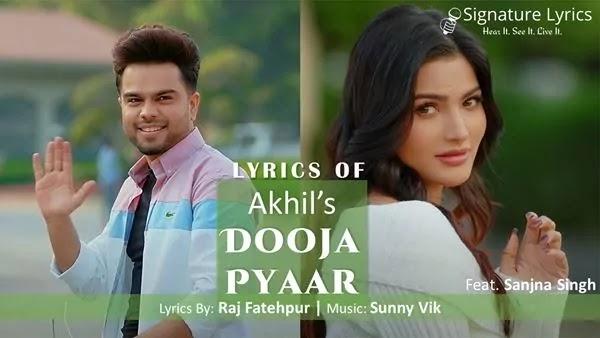 Dooja Pyaar Lyrics - AKHIL - Punjabi Romantic Song 2021