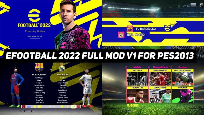 eFootball 2022 Full Mods V1 For PES 2013