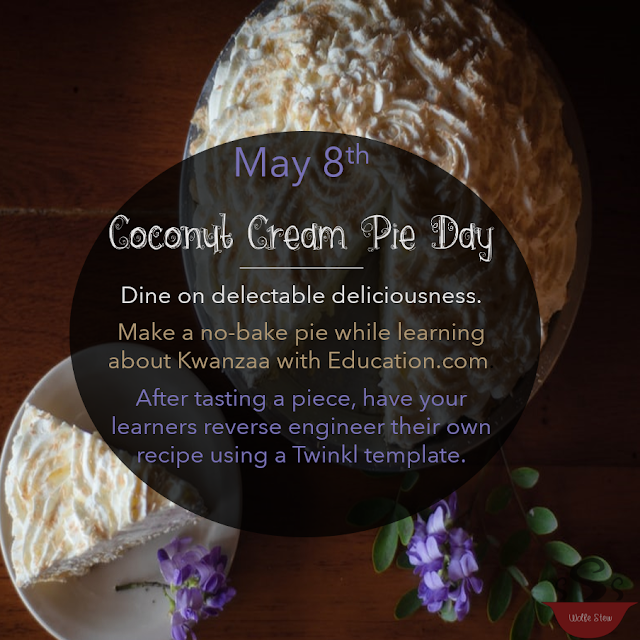 May 8, 2020 is a piece of pie.  A piece of coconut cream pie, that is.  Make a no-bake recipe, or have learners reverse engineer their own.
