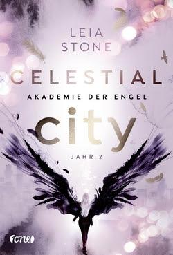 Bücherblog. Rezension. Buchcover. Celestial City - Akademie der Engel (Band 2) von Leia Stone. Fantasy. Jugendbuch. one