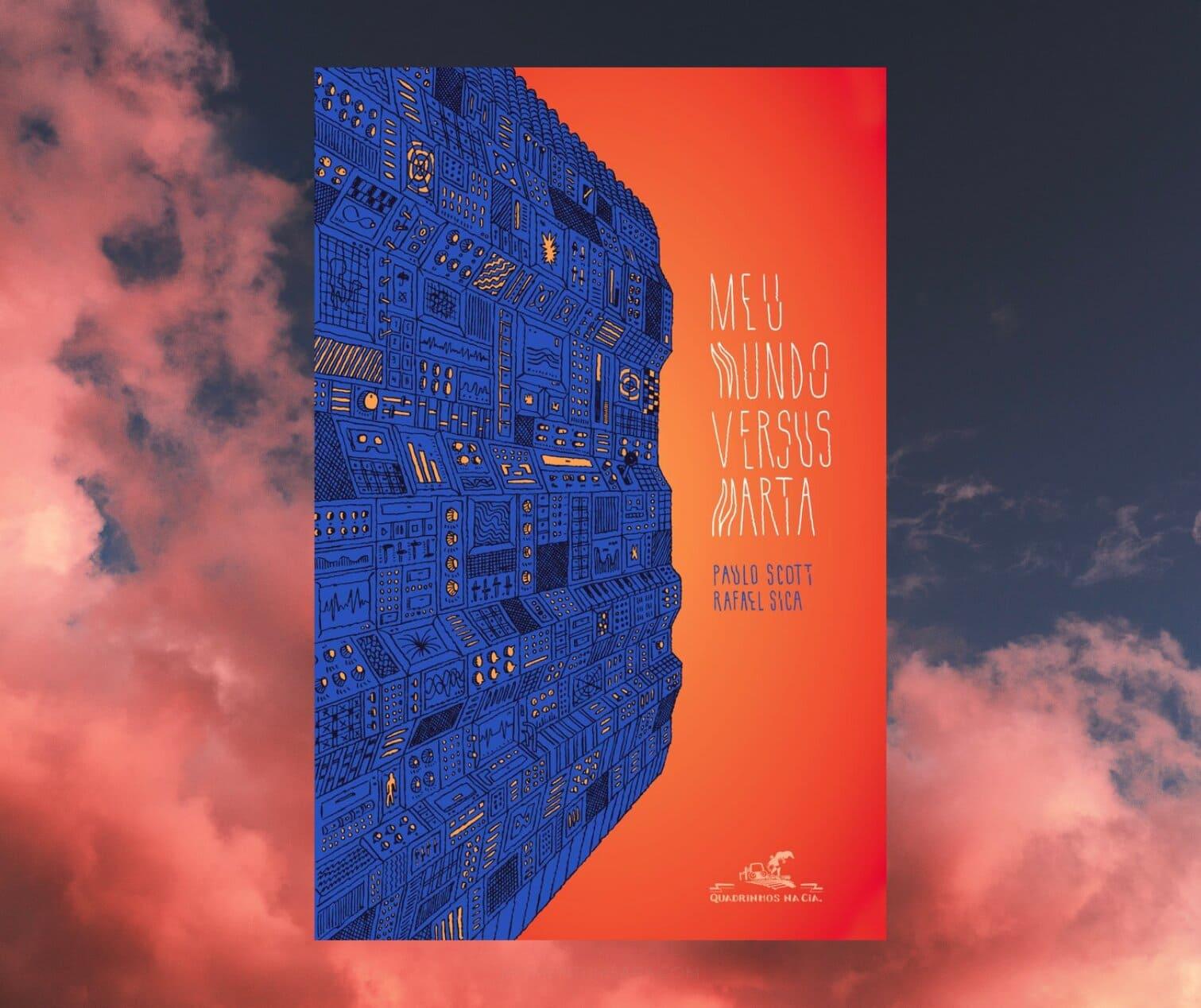 Resenha: Meu mundo versus Marta, de Paulo Scott e Rafael Sica