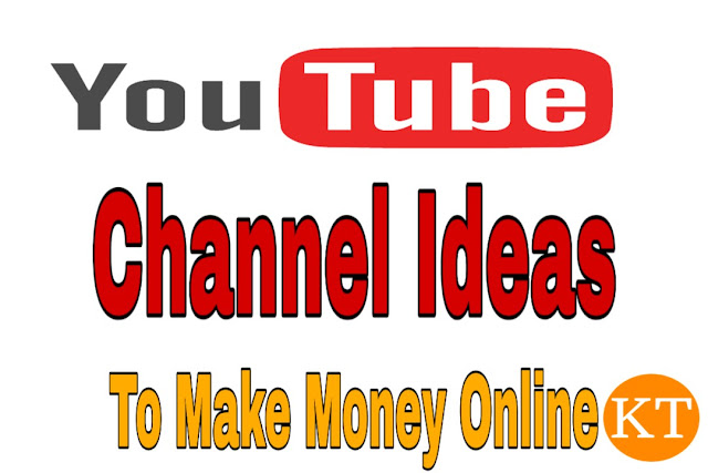10 Best Ideas for Youtube Channel, YouTube Channel Ideas to Make Money Online.