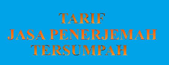Tarif Jasa Penerjemah Tersumpah