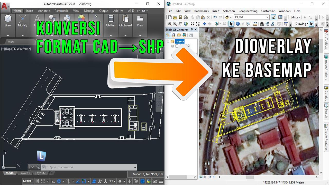 Cara Konversi Format CAD ke SHP dan dioverlay dengan Basemap