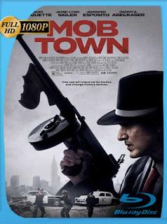 Mob Town (2019) HD [1080p] Latino [GoogleDrive] SilvestreHD