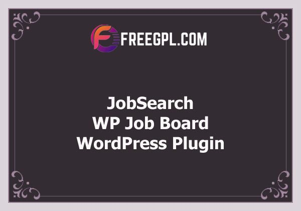 JobSearch WP Job Board WordPress Plugin Nulled Download Free
