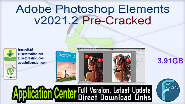 Adobe Photoshop Elements v2021.2 Pre-Cracked