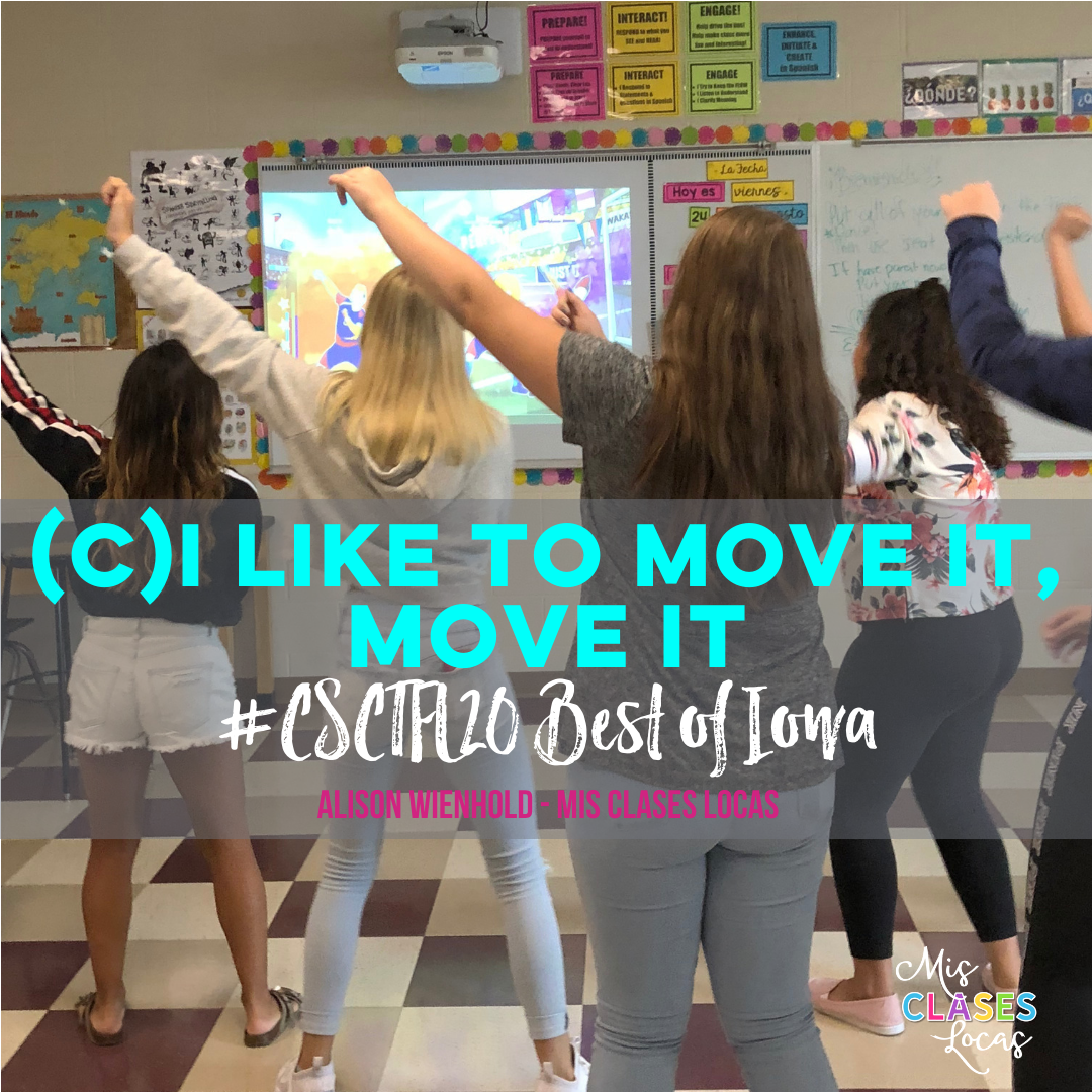 #CSCTFL20 - Best of Iowa (C)I Like to move it move it - activities to get your classes moving - shared by Mis Clases Locas