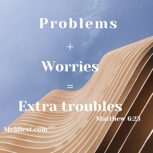 Worries Don't Bring Solutions