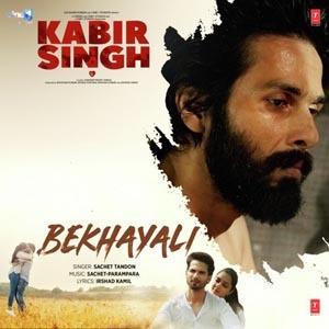 Bekhayali Lyrics – Kabir Singh (2019) Hindi Movie