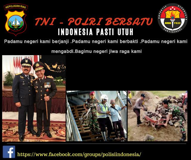 TNI POLRI BERSATU INDONESIA PASTI UTUH