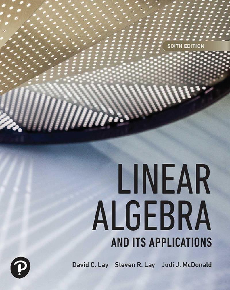 Linear Algebra, 6th Edition – David C. Lay