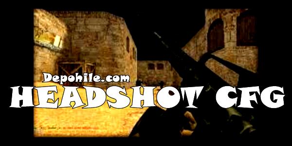 Counter Strike 1.6 Virah Oto Headshot Atan CFG Hilesi İndir 2020