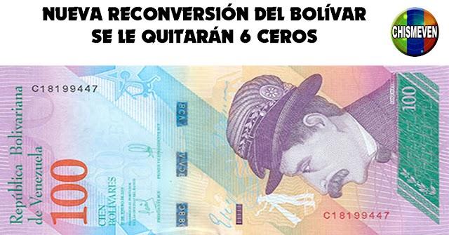 6 CEROS MENOS   Viene una nueva reconversión del Bolívar antes de Junio