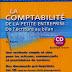 Livre: La comptabilité de la petite entreprise de l'écriture au bilan / Aleister Faure