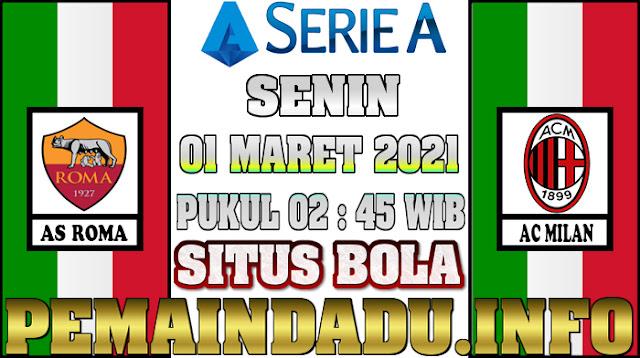 Prediksi Laga Italia Serie A Antara AS Roma Vs AC Milan