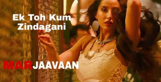 Marjaavaan Song - Ek Toh Kam Zindagani Mp3 Song Download