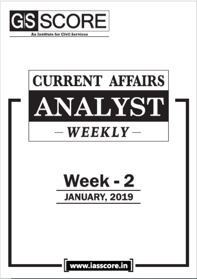 January 2019 Current Affairs Analyst (Week-II) : For UPSC Exam PDF Book