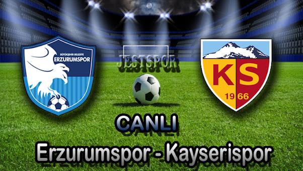 Erzurumspor - Kayserispor Jestspor izle