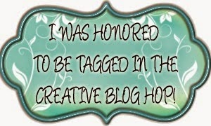 Tagged in the Creative Blog Hop