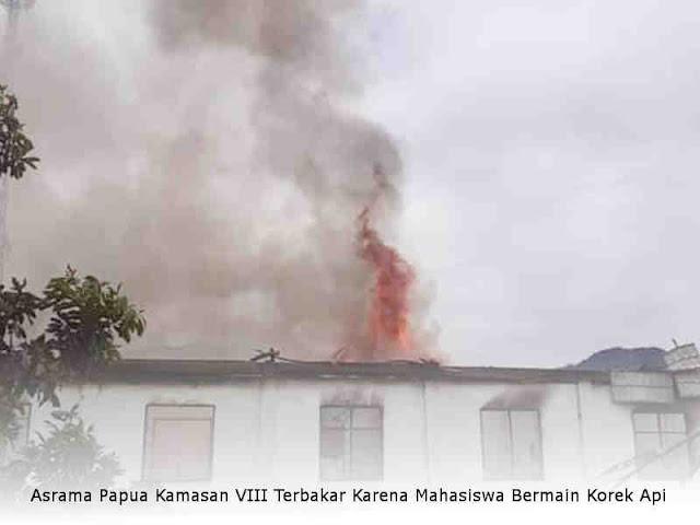 Asrama Papua Kamasan VIII Terbakar Karena Mahasiswa Bermain Korek Api